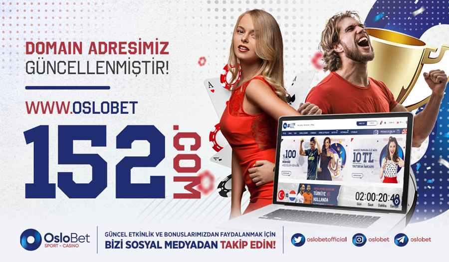 Oslobet Adres Değişti - Oslobet Yeni Giriş Adresi , Oslobet152.com